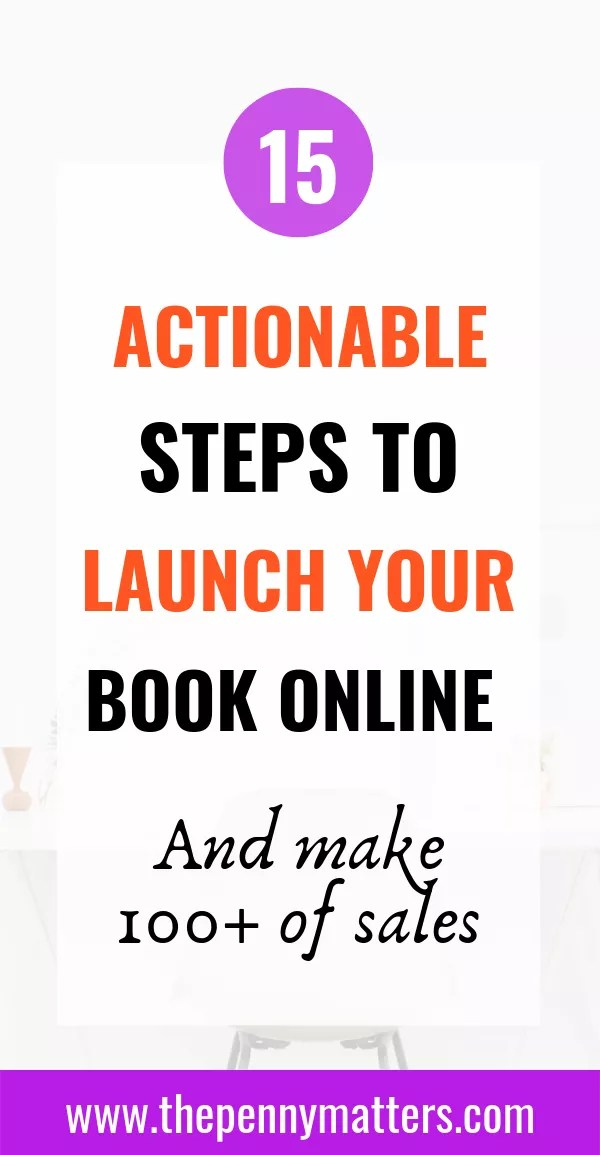 How to launch a book on amazon and make 100+ sales in 15 actionable steps