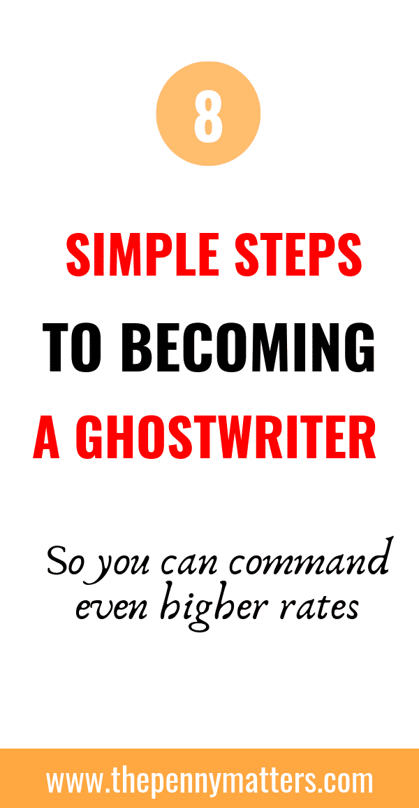 How to Become a Ghostwriter in 8 Simple Steps