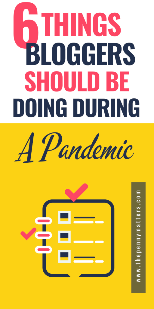 6 Things Bloggers Need to Focus on Right now Amidst Pandemic