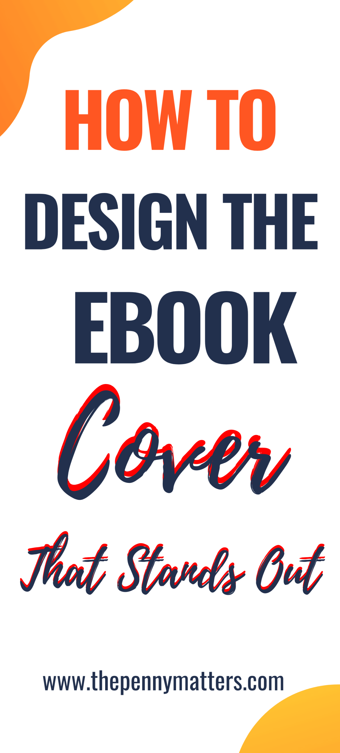 5 ebook cover design tips to create ebooks that stand out