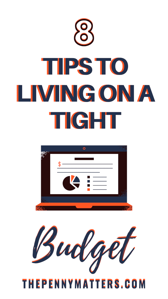 Living on a tight budget: 8 tips to get you started.