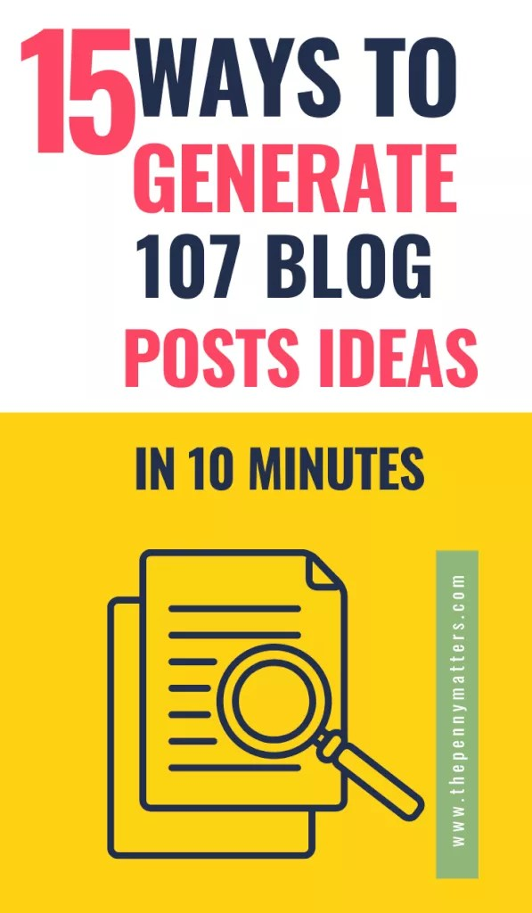How to Come Up With 107 Blog Post Ideas in 10 Minutes