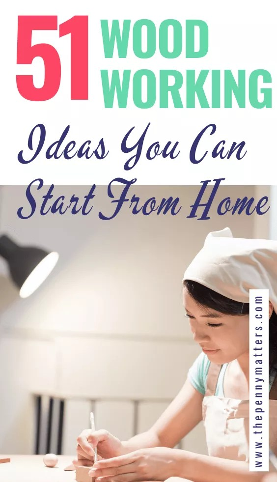 51 best woodworking business ideas to make money from home