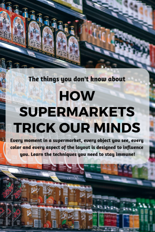 Supermarket tricks to make you buy more things you don't need.