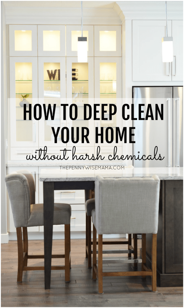 How to Deep Clean Your Home Without Harsh Chemicals