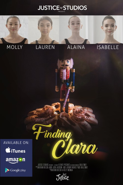 """Finding Clara"" Movie - Ballet Documentary from Justice Studios"