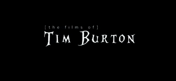 VOTD: [Films of] Tim Burton