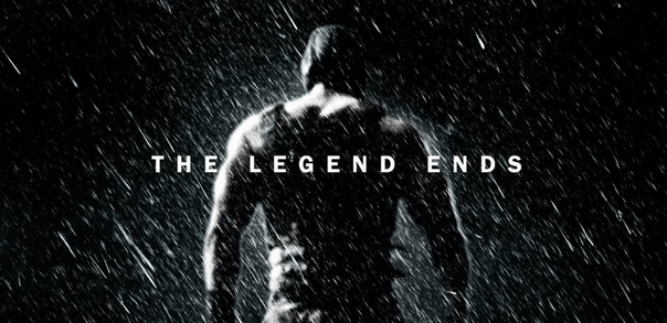 """""""The Legend Ends"""" In New THE DARK KNIGHT RISES Poster"""