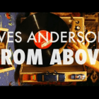 Wes Anderson from Above – Compilation Video