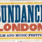 First Ever Sundance London Comes To A End