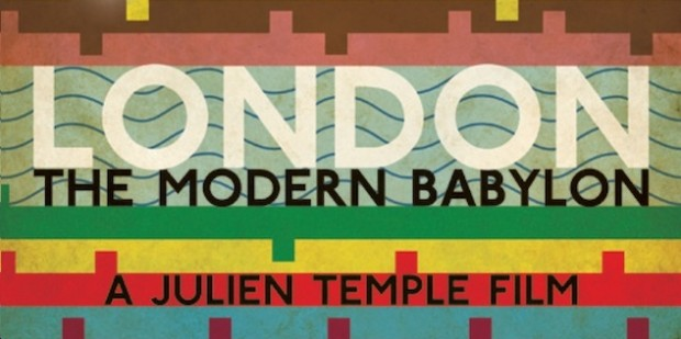 Julien Temple's London The Modern Babylon DVD Review