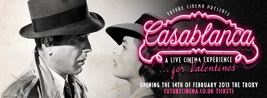 Treat Your Other Half  With Future Cinema Presents…Casablanca At The Troxy