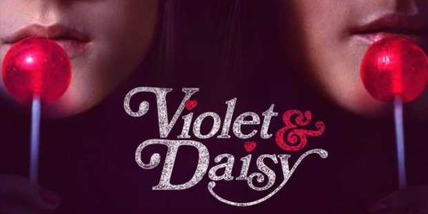 Too Much Sugar Can Kill You Watch Violet & Daisy First Trailer