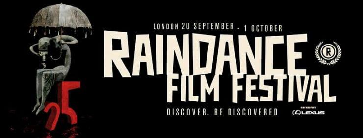 Raindance Film Festival Announce Their 25th Line Up
