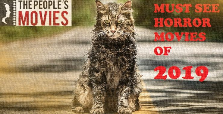Must See Horror Movies Of 2019