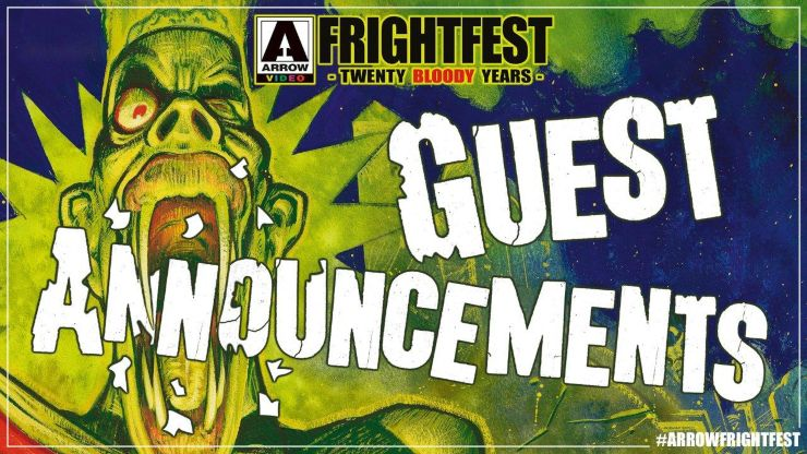 Arrow Video FrightFest Announce 2019 Guests, Events, Rising Stars Awards