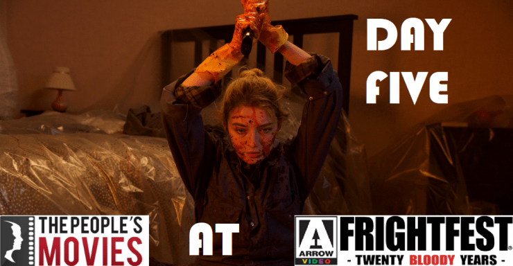 Arrow Video Frightfest 2019 Round Up- Day Five