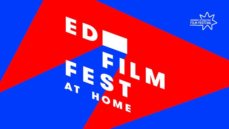 Edinburgh Film Festival Is Coming 'Home'
