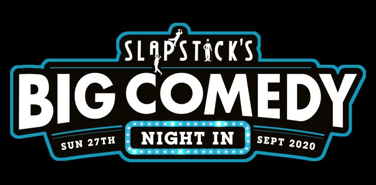 Slapstick's Big Comedy Night In