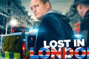 Film Review – Lost in London (2017)