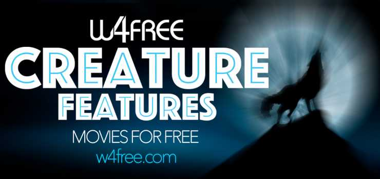 W4Free unleash Terror With Creature Features