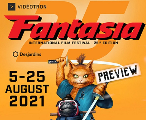 Fantasia International Film Festival 2021 preview.