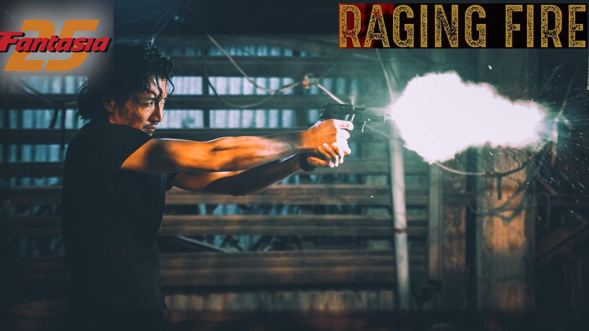Fantasia International Film Festival 2021 Film Review – Raging Fire (2021)