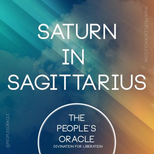 Saturn in Sagittarius by @PeoplesOracle