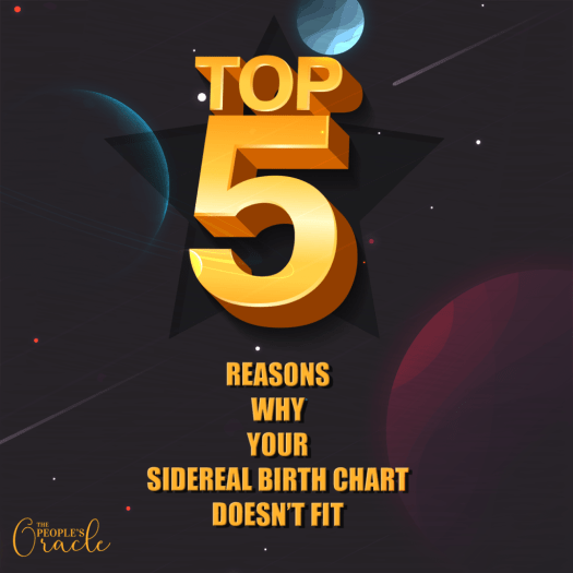 Top 5 reasons why your sidereal birth chart doesn't fit. By Dayna Lynn Nuckolls - The People's Oracle