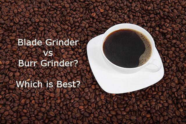 blade vs burr coffee grinder
