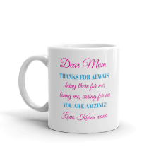 personalized mom mug with beautiful message