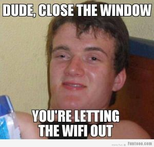 Dude-My-Wifi-is-Leaking