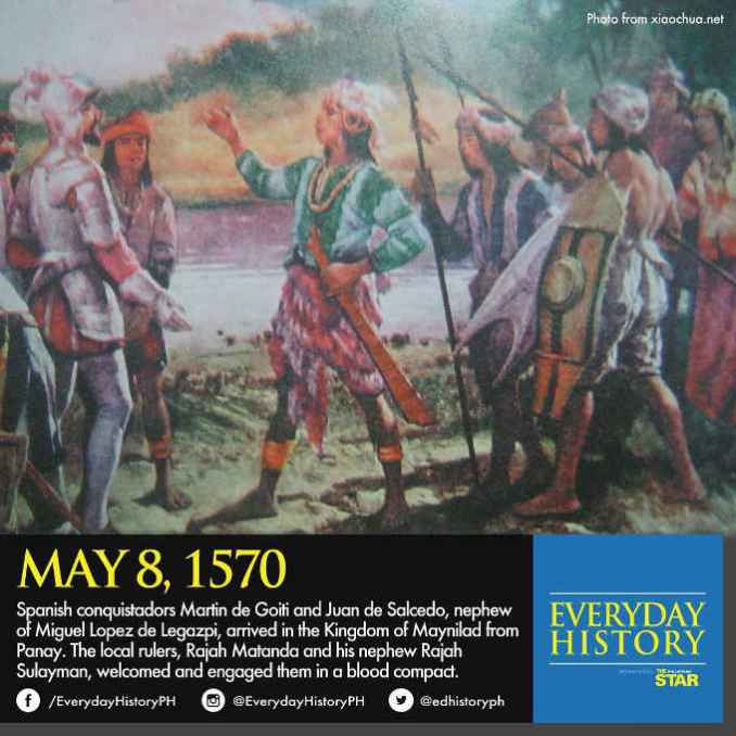 spanish conquistadors arrived in maynilad may 8 1570