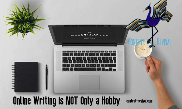 Online Writing is NOT Only a Hobby