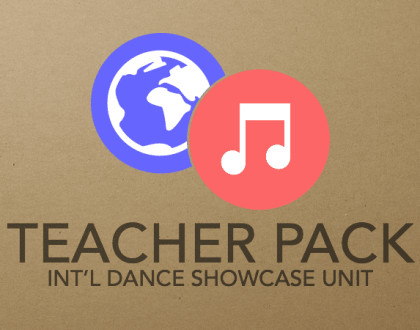 International Dance Showcase Unit Teacher Pack