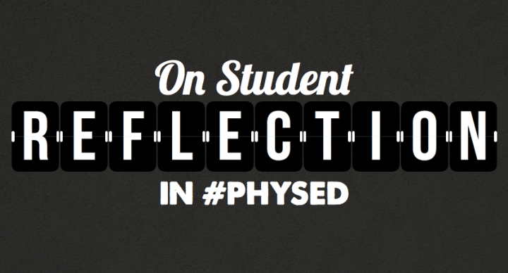 Student Reflection In Physical Education