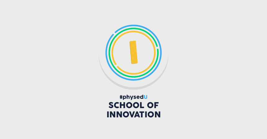 #PhysEdU School of Innovation
