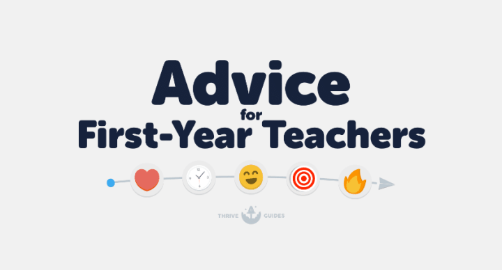 Advice For First-Year Teachers