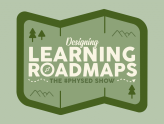 Designing Learning Roadmaps