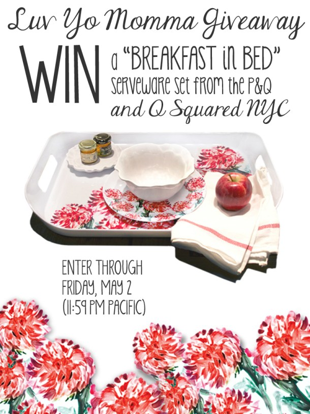 """""""Luv Yo Momma"""" GIVEAWAY - win a 4-piece Breakfast in Bed set from Q Squared NYC // the pig & quill"""