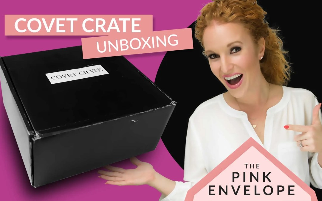 Lifestyle Subscription Box for the Professional Women – Covet Crate