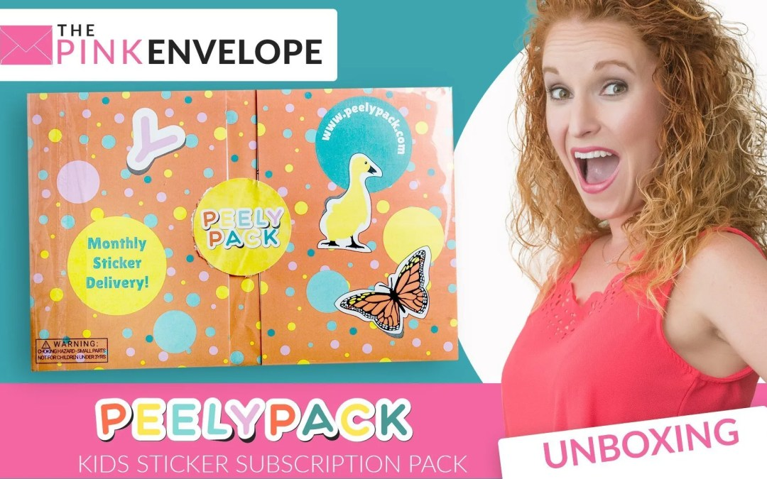 Peely Pack Review – Sticker Subscription Box for Kids