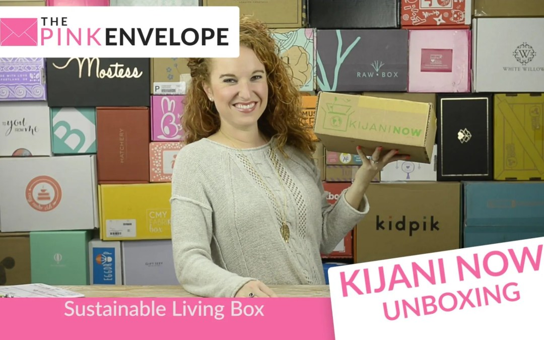 Kijani Now Review – Sustainable Living Box