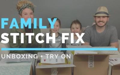 Family Stitch Fix Unboxing