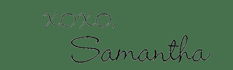 xoxo Samantha
