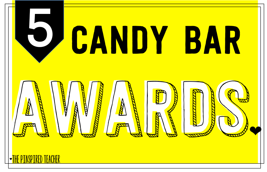 CANDY BAR AWARDS: A GREAT ACTIVITY FOR THE LAST DAY OF SCHOOL BY THE PINSPIRED TEACHER