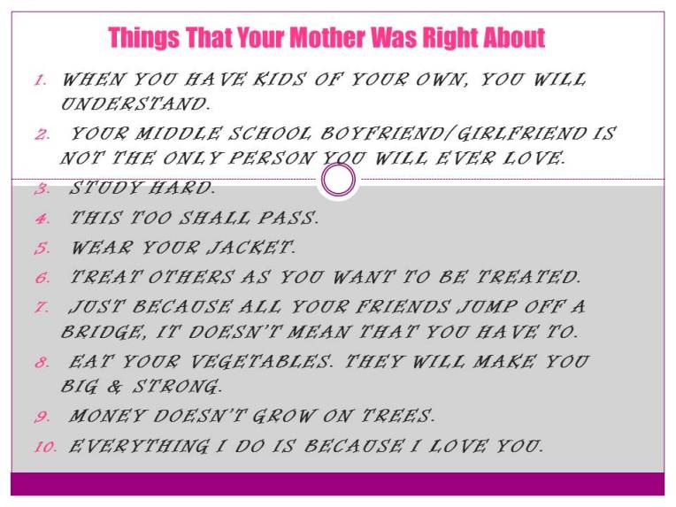 10 Things That Your Mother Was Right About