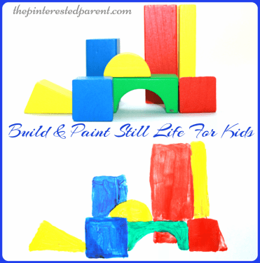 BuildPaintstilllifeartforkids-Build & Paint still life art for kids - construct your own still life