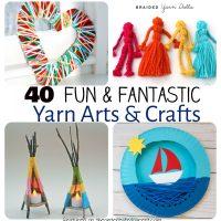 40 Fun Fantastic Yarn Crafts