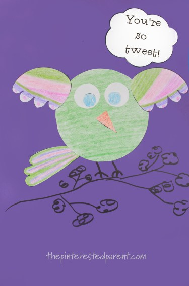 You're the tweetest!! card with printable template. Cute idea for Mother's Day, Father's Day or Valentine's. Kid's arts & crafts ideas.